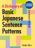 Dictionary of Basic Japanese Sentence Patterns