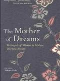 Mother of Dreams Portrayals of Women in Modern Japanese Fiction
