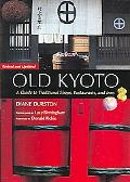 Old Kyoto A Guide To Traditional Shops, Restaurants, And Inns