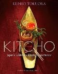 Kitcho : Japan's Ultimate Dining Experience
