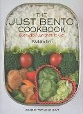 Just Bento Cookbook : Everyday Lunches to Go