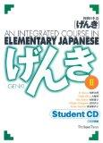 Genki 2: An Integrated Course in Elementary Japanese