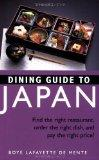 Dining Guide to Japan Find the Right Restaurant, Order the Right Dish, and Pay the Right Price!