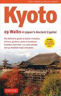 Kyoto : 29 Walks in Japan's Ancient Capital
