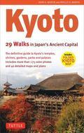 Kyoto : 29 Walks in Japan's Ancient Capital