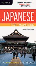 Japanese for Travelers: Useful Phrases Travel Tips Etiquette