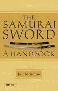 Samurai Sword : A Handbook