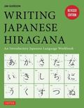 Writing Japanese Hiragana : An Introductory Japanese Language Workbook