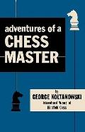 Adventures of a Chess Master : A Short History of Blindfold Chess