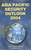 Asia Pacific Security Outlook 2004