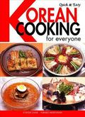 Quick and Easy Korean Cooking for Everyone