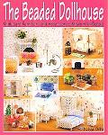 Beaded Dollhouse Miniature Furniture and Accessories Made With Beads