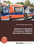 National Collegiate Emergency Medical Services Foundation