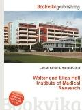 Walter and Eliza Hall Institute of Medical Research