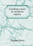 Leading Cases in Modern Equity