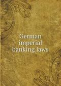 German Imperial Banking Laws