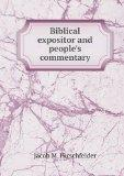 Biblical expositor and people's commentary