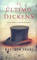 El Ultimo Dickens / The Last Dickens (Spanish Edition)