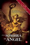 A la sombra del ángel (Spanish Edition)