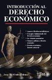 Introduccin al derecho econmico / Introduction to business law (Spanish Edition)