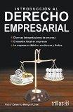 Introduccin al derecho empresarial / Introduction to business law (Spanish Edition)