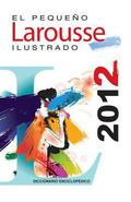 Pequeno Larousse Ilustrado 2012 : The Little Illustrated Larousse 2012