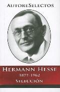 Hermann Hesse 1877-1962 Seleccion