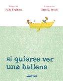 Si quieres ver una ballena (Spanish Edition)