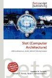 Slot (Computer Architecture)