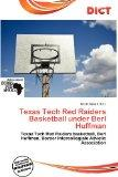Texas Tech Red Raiders Basketball under Berl Huffman