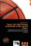 Texas Tech Red Raiders Basketball under Gerald Myers