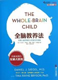 The Whole-Brain Child:12 Revolutionary Strategies to Nurture Your Child's Developing Mind/Ch...