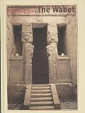 The Wabet: Tradition and Innovation in Temples of the Ptolemaic and Roman Period