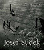 Josef Sudek: The Unknown: Vintage Prints 1918-1942