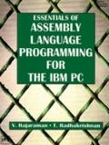 Essentials of Assembly Language Programming for the IBM PC