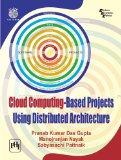 Cloud Computing-Based Projects Using Distributed Architecture (with CD)