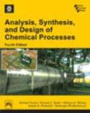 Analysis, Synthesis and Design of Chemical Processes (4th Edition) (Softcover)