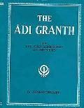 Adi Granth Or The Holy Scriptures Of The Sikhs