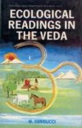 Ecological Readings in the Veda Matter-Energy-Life