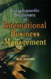 Encyclopaedic Dictionary of International Business Management