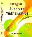 Encyclopaedia of Discrete Mathematics
