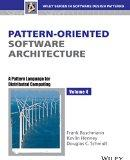 Pattern-Oriented Software Architecture: A Pattern Language For Distributed Computing, Volume 4