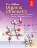 ESSENTIALS OF ORGANIC CHEMISTRY: FOR STUDENTS OF PHARMACY, MEDICINAL CHEMSITRY AND BIOLOGICA...