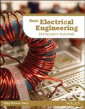 Basic Electrical Engineering: A Complete Solution