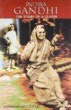 Indira Gandhi: The Story of a Leader