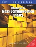 INTRODUCTION TO MASS COMMUNICATION THEORY: FIFTH EDITION