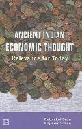 Ancient Indian Economic Thought: Relevance for Today