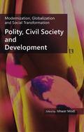 Polity, Civil Society and Development : Modernization, Globalization and Social Transformation