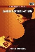 London Lectures of 1907