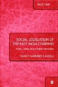 Social Legislation of the East India Company: Public Justice versus Public Instruction (SAGE...